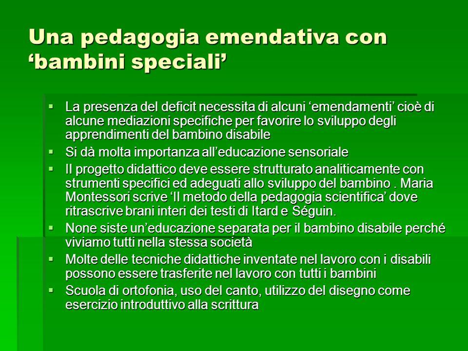 Una pedagogia emendativa con 'bambini speciali'