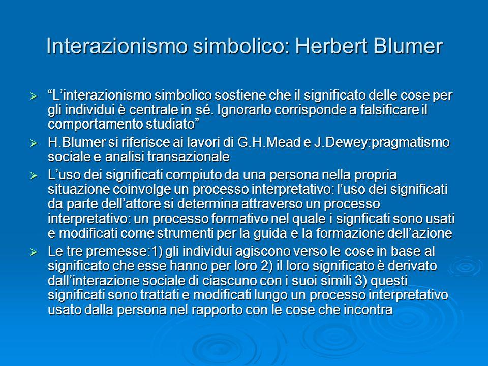 Interazionismo simbolico: Herbert Blumer