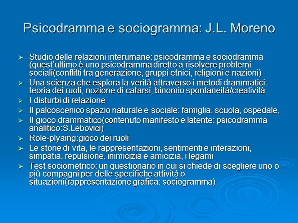 Psicodramma e sociogramma: J.L. Moreno