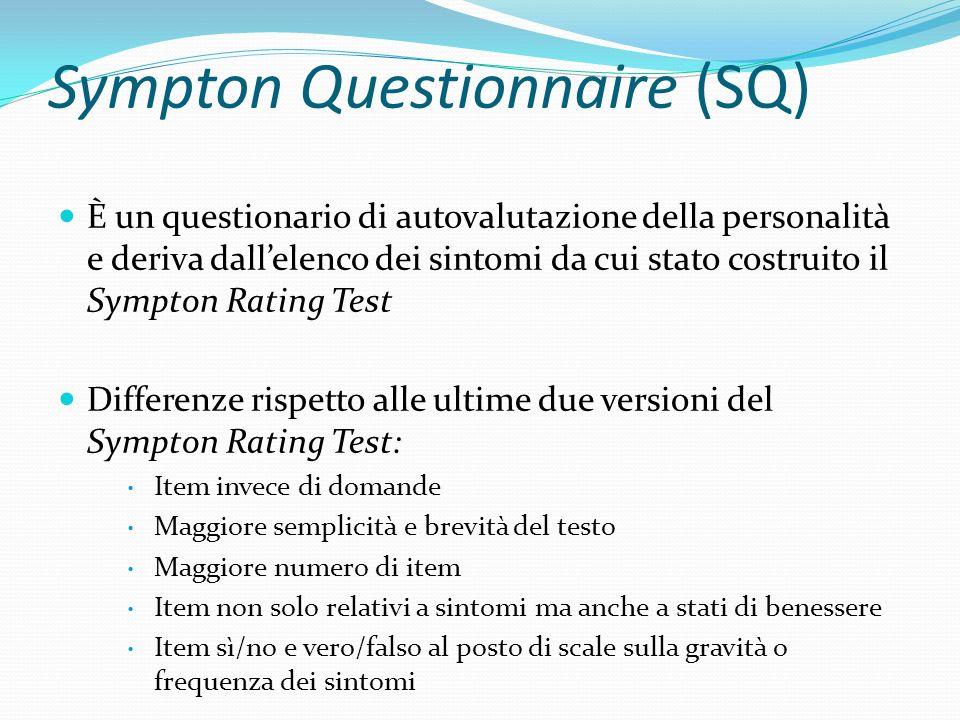 Sympton Questionnaire (SQ)