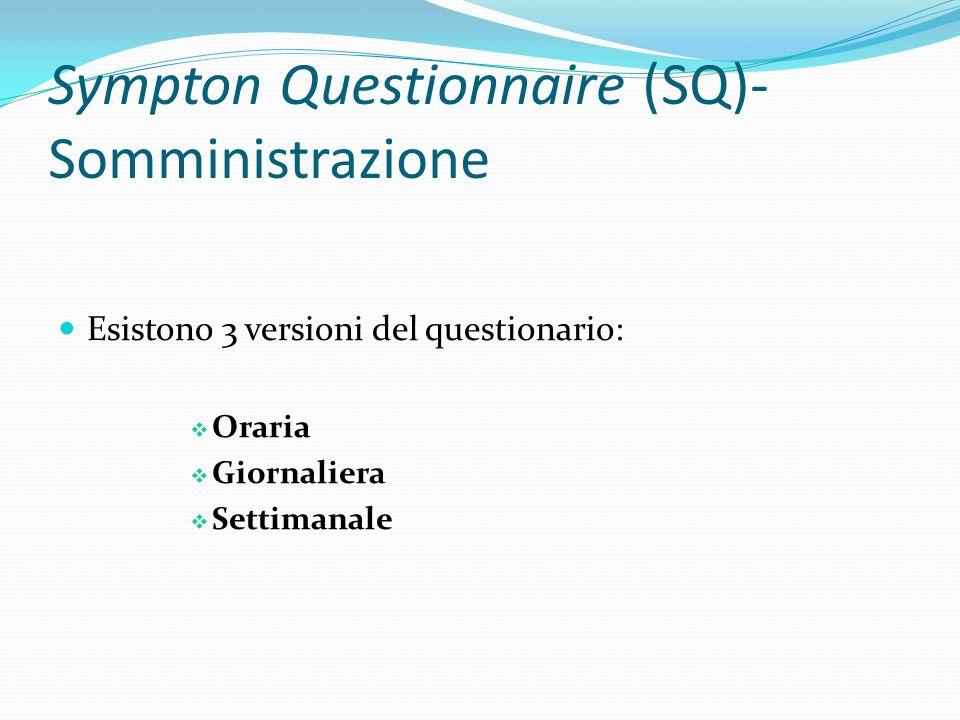 Sympton Questionnaire (SQ)- Somministrazione