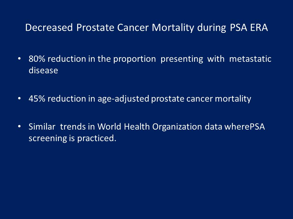 Decreased Prostate Cancer Mortality during PSA ERA