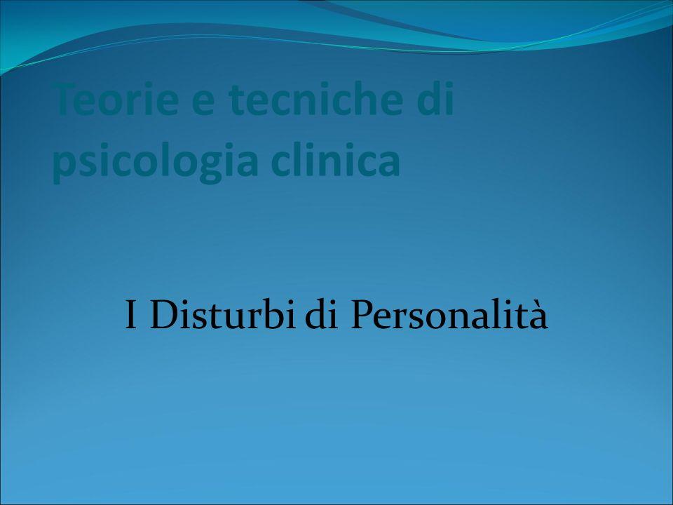 Teorie e tecniche di psicologia clinica