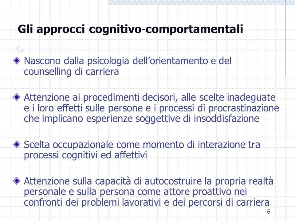Gli approcci cognitivo-comportamentali
