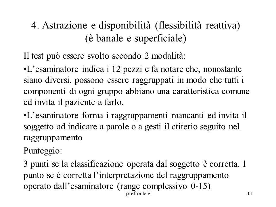 4. Astrazione e disponibilità (flessibilità reattiva) (è banale e superficiale)