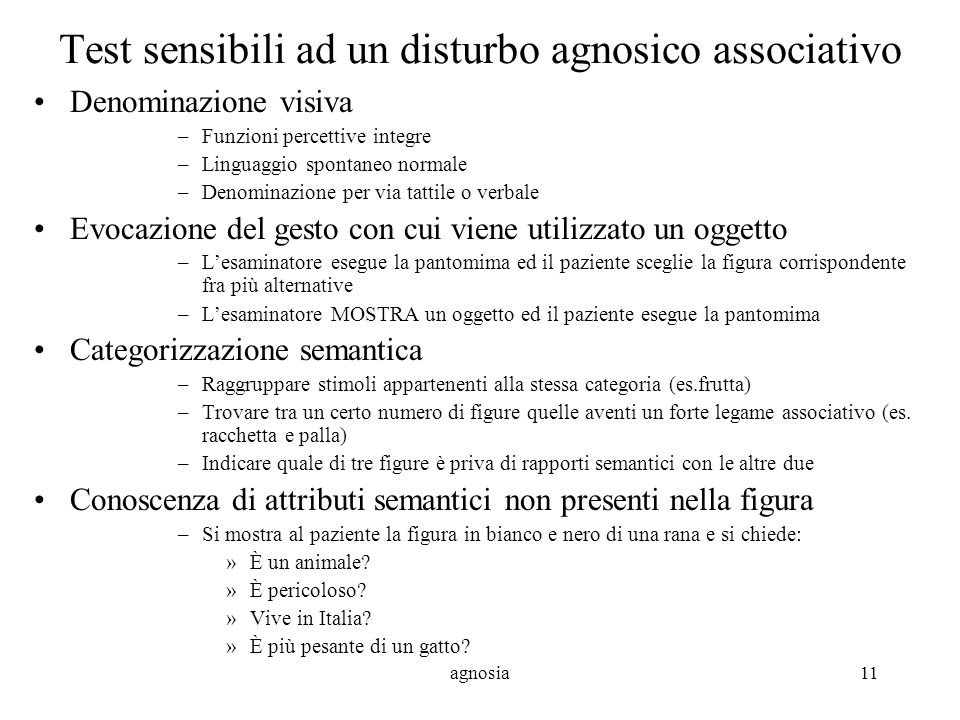 Test sensibili ad un disturbo agnosico associativo