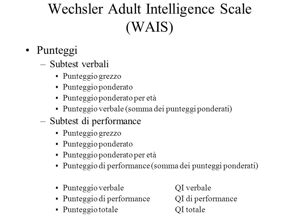 Wechsler Adult Intelligence Scale (WAIS)