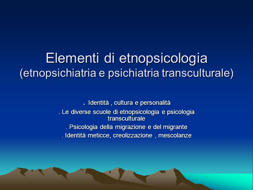Elementi di etnopsicologia (etnopsichiatria e psichiatria transculturale)