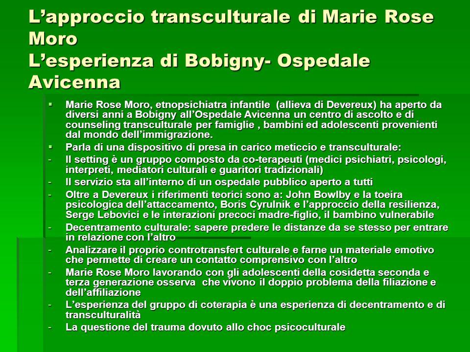L'approccio transculturale di Marie Rose Moro L'esperienza di Bobigny- Ospedale Avicenna