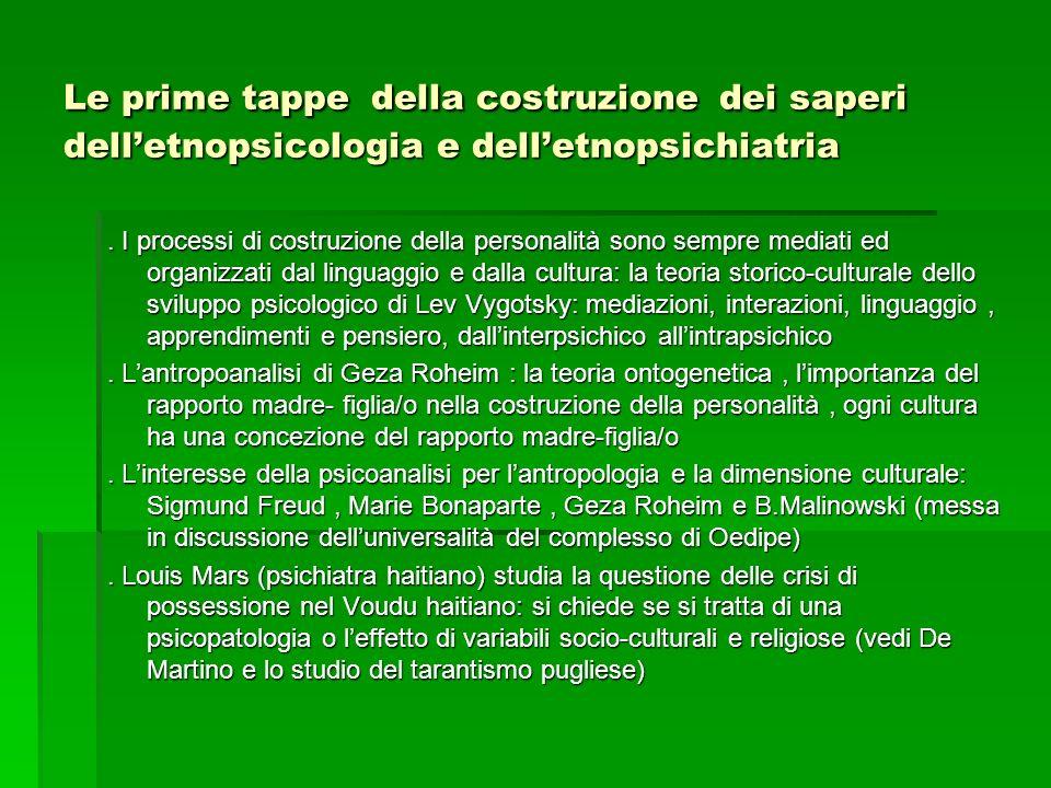Le prime tappe della costruzione dei saperi dell'etnopsicologia e dell'etnopsichiatria