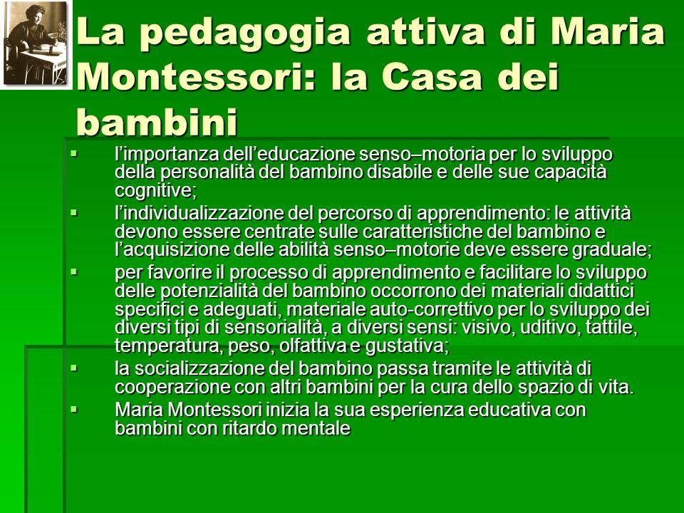 La pedagogia attiva di Maria Montessori: la Casa dei bambini