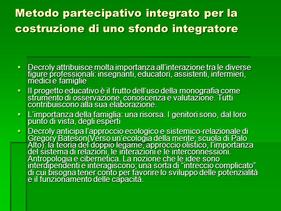 Metodo partecipativo integrato per la costruzione di uno sfondo integratore