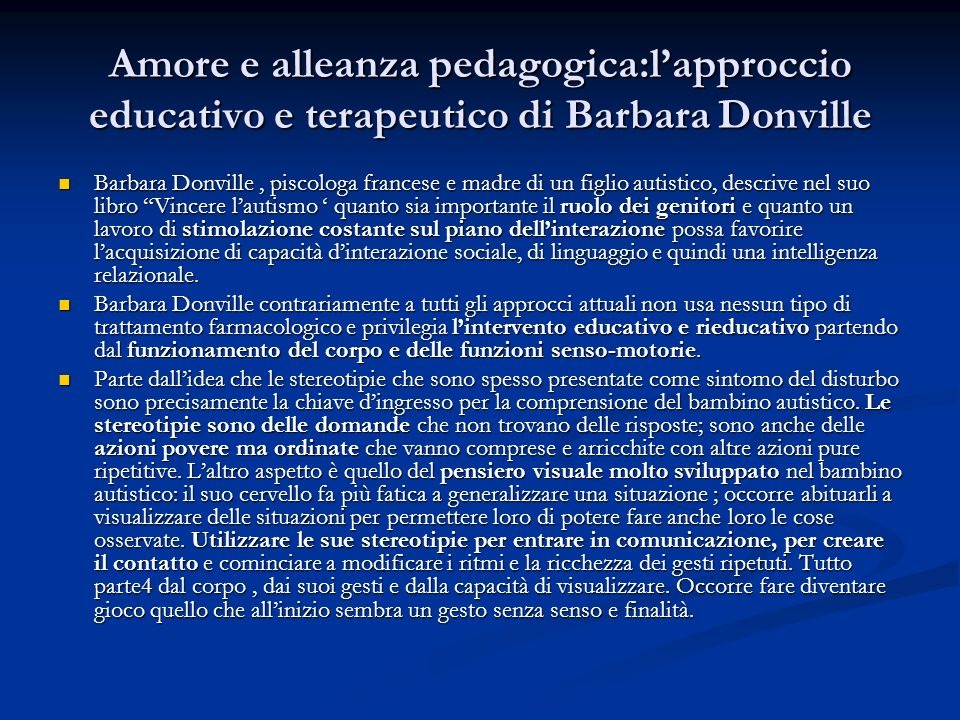 Amore e alleanza pedagogica:l'approccio educativo e terapeutico di Barbara Donville