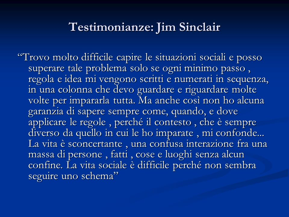 Testimonianze: Jim Sinclair