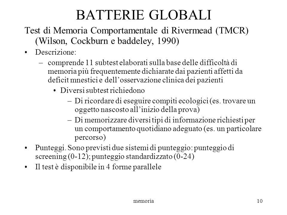 BATTERIE GLOBALI Test di Memoria Comportamentale di Rivermead (TMCR) (Wilson, Cockburn e baddeley, 1990)