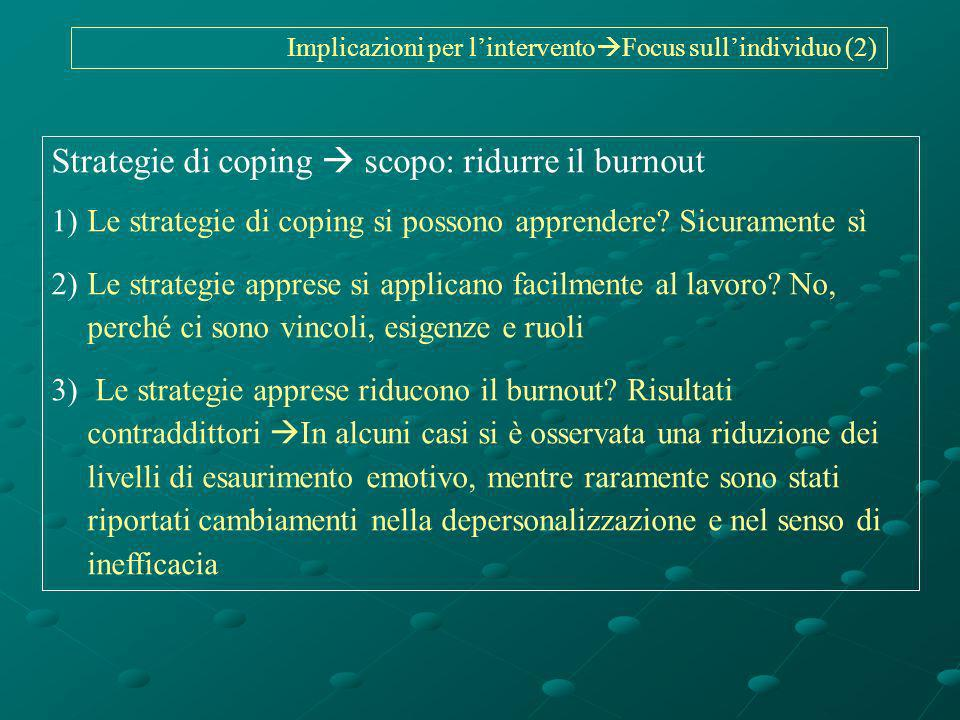 Strategie di coping  scopo: ridurre il burnout