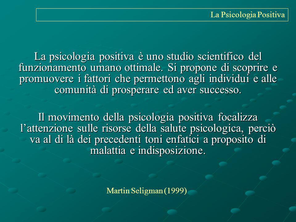 La Psicologia Positiva