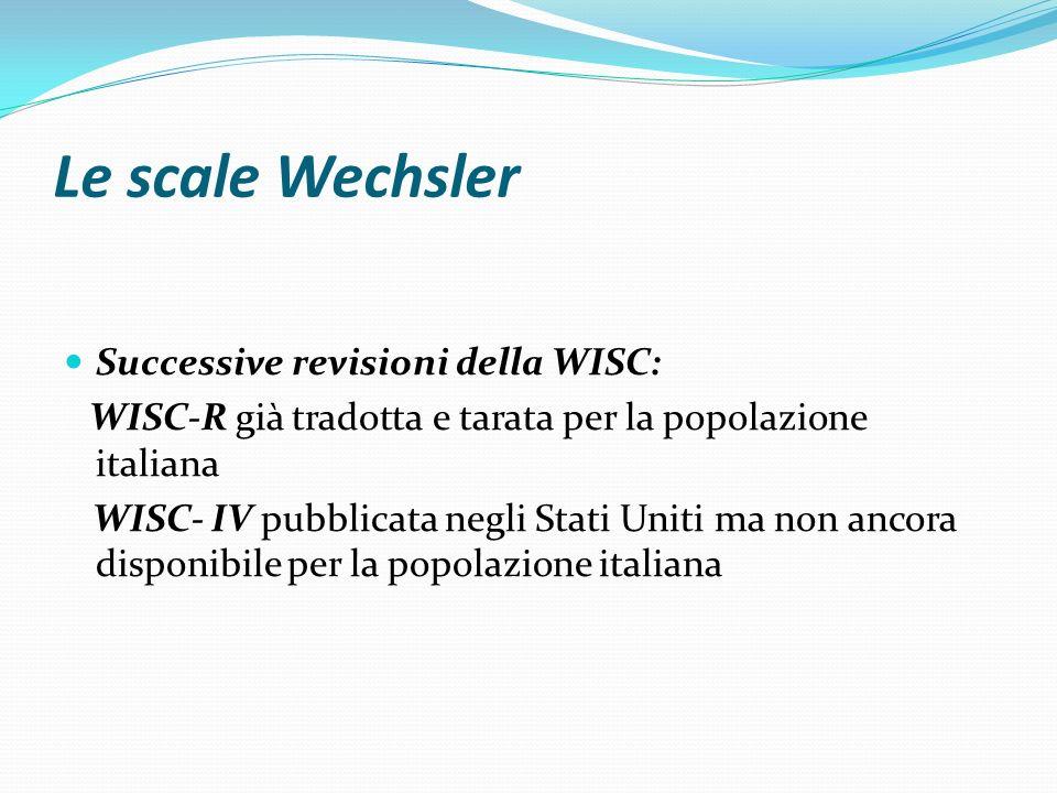 Le scale Wechsler Successive revisioni della WISC: