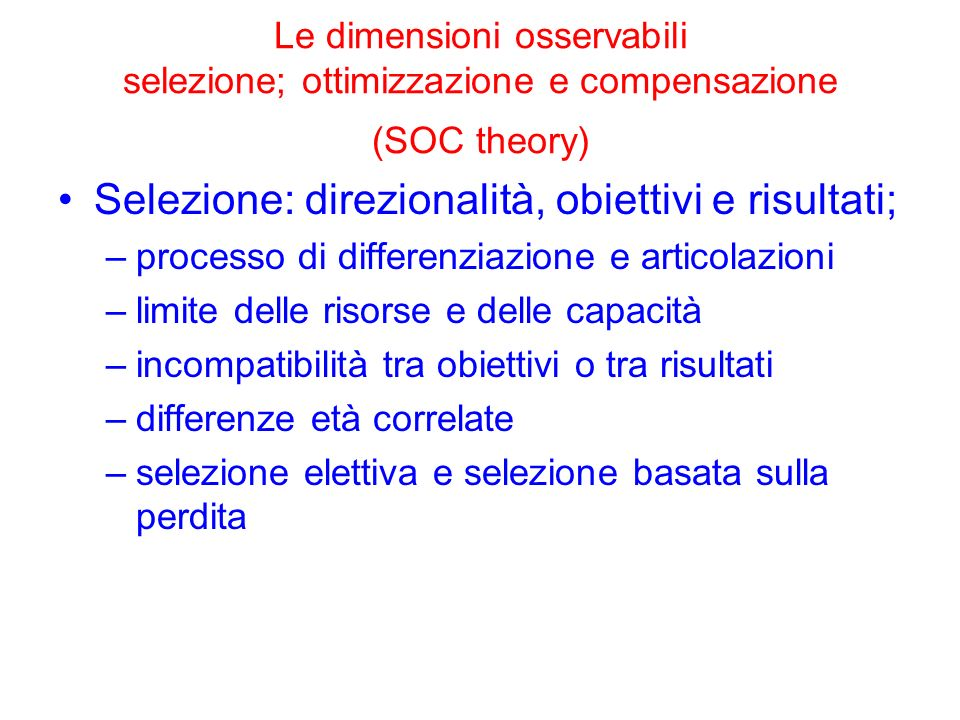 Selezione: direzionalità, obiettivi e risultati;