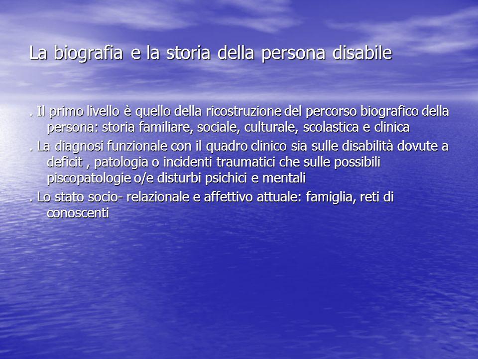 La biografia e la storia della persona disabile