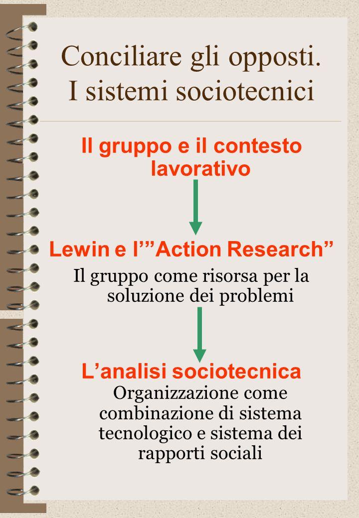 Conciliare gli opposti. I sistemi sociotecnici