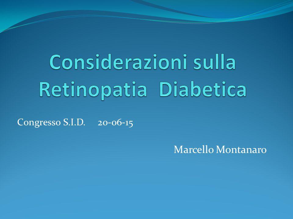Considerazioni sulla Retinopatia Diabetica