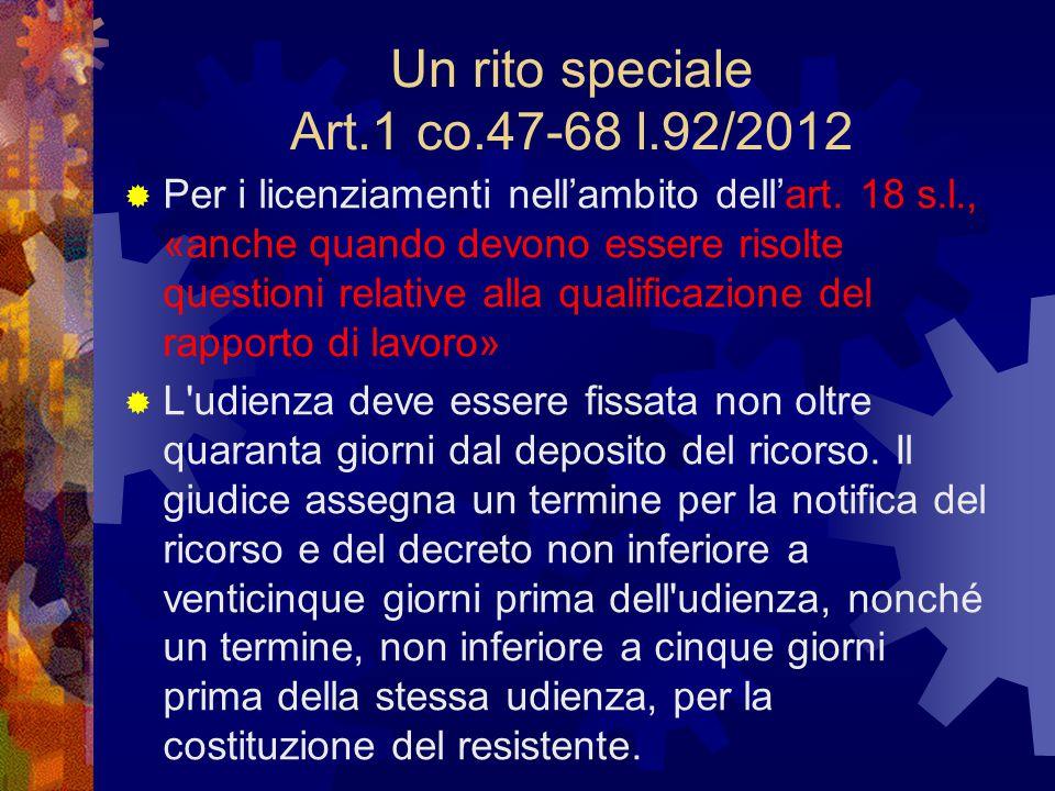 Un rito speciale Art.1 co.47-68 l.92/2012