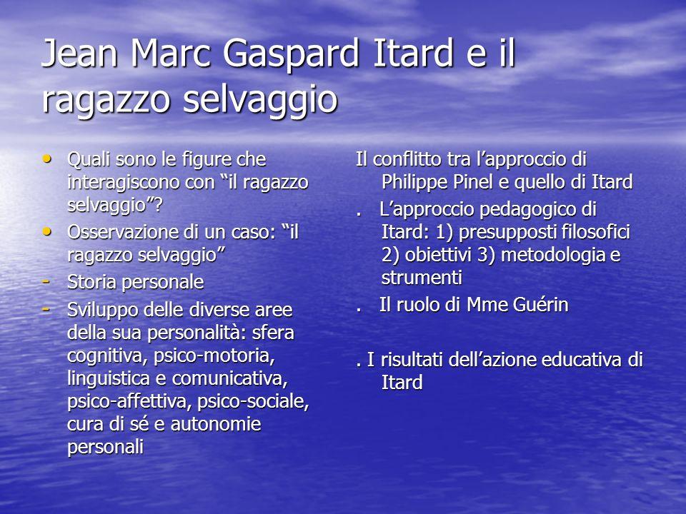 Jean Marc Gaspard Itard e il ragazzo selvaggio