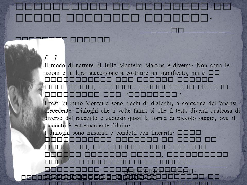 Caratteri generali della produzione in italiano di Julio Monteiro Martins. Di Raffaele Taddeo