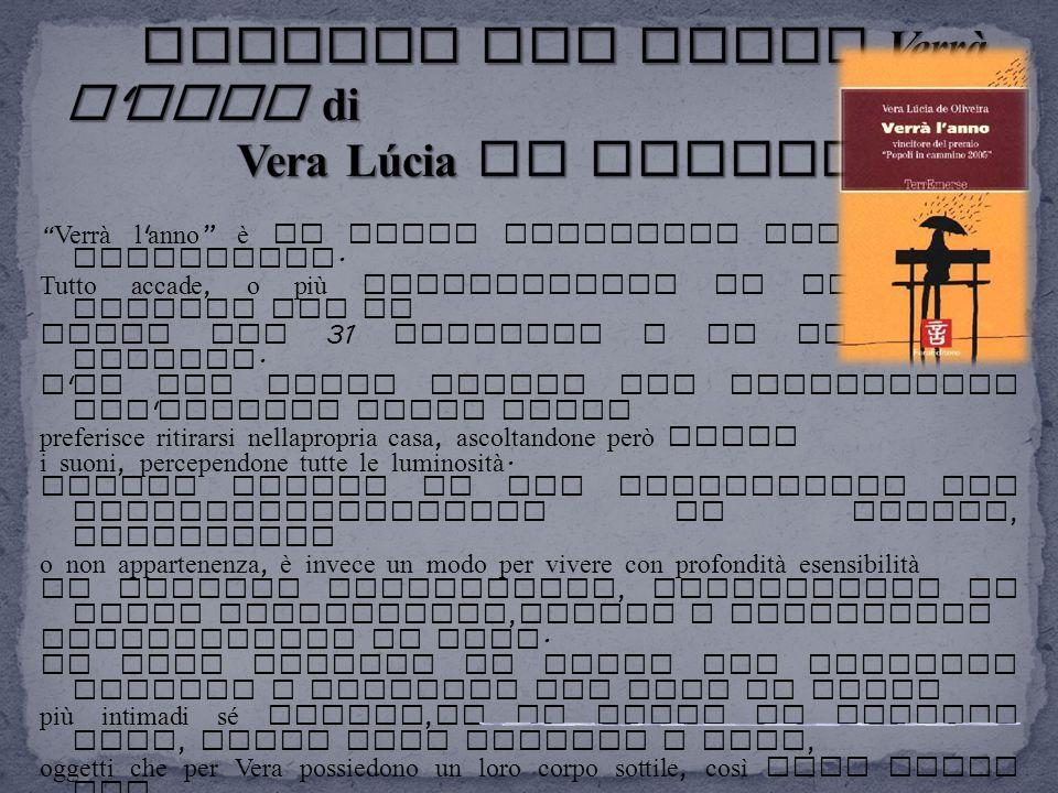 Lettura del libro Verrà l anno di Vera Lúcia de Oliveira