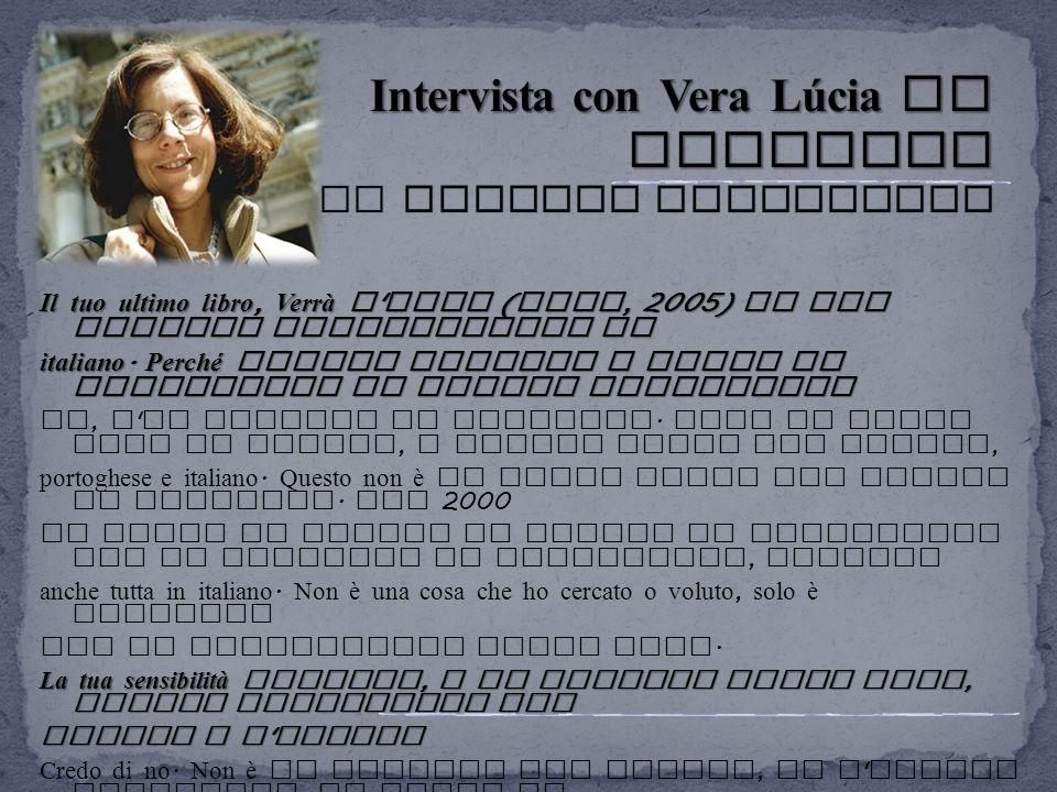 Intervista con Vera Lúcia de Oliveira di Alessio Brandolini