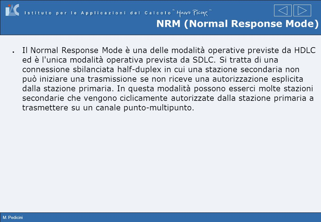 NRM (Normal Response Mode)