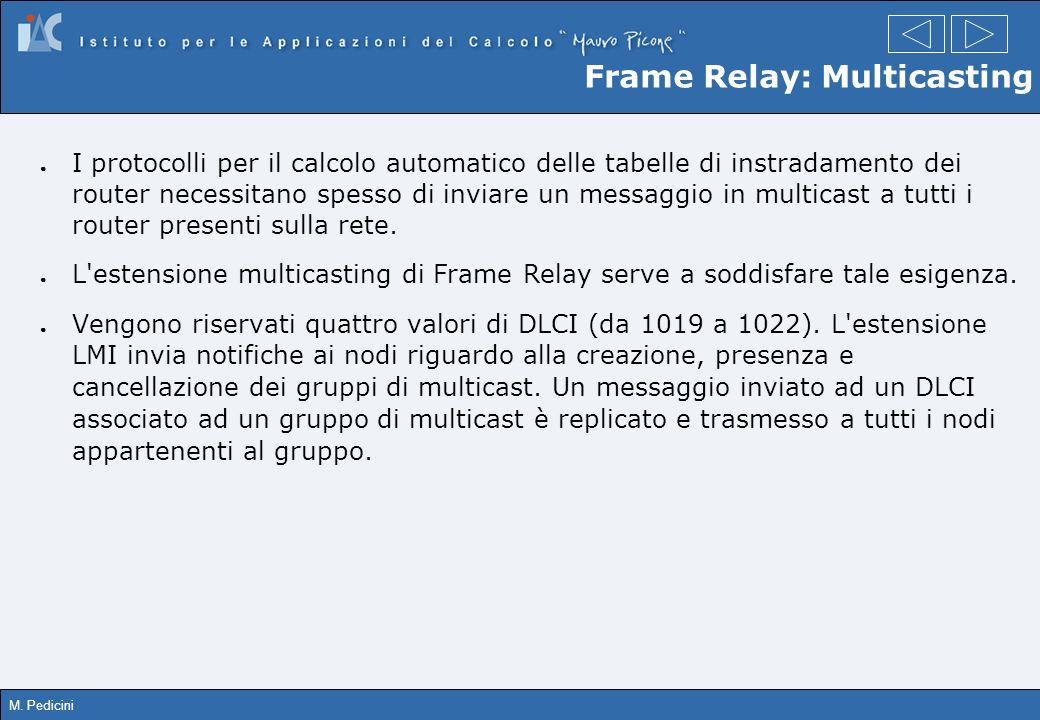 Frame Relay: Multicasting