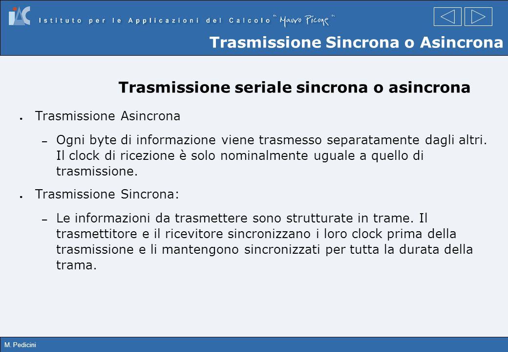 Trasmissione seriale sincrona o asincrona