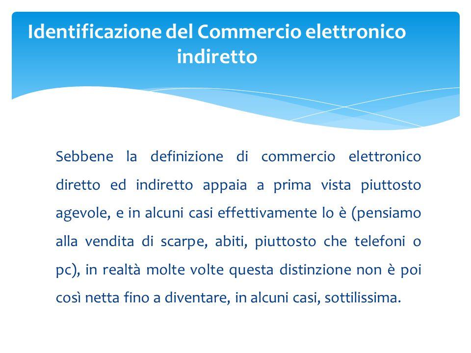 Identificazione del Commercio elettronico indiretto