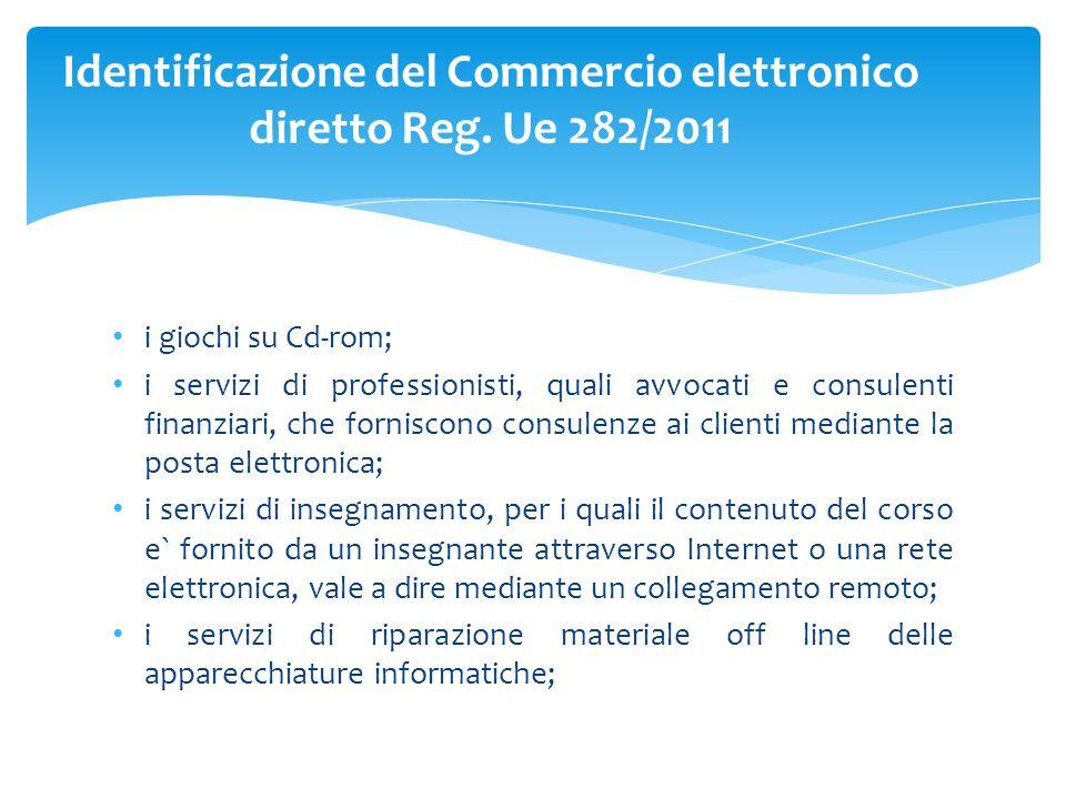 Identificazione del Commercio elettronico diretto Reg. Ue 282/2011