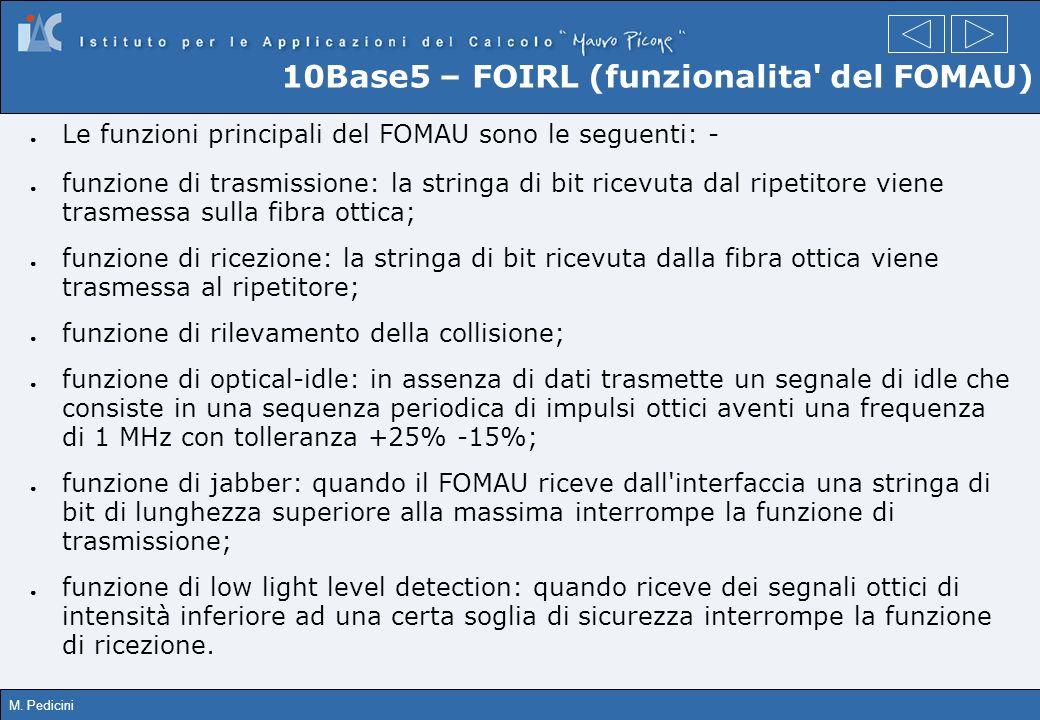 10Base5 – FOIRL (funzionalita del FOMAU)