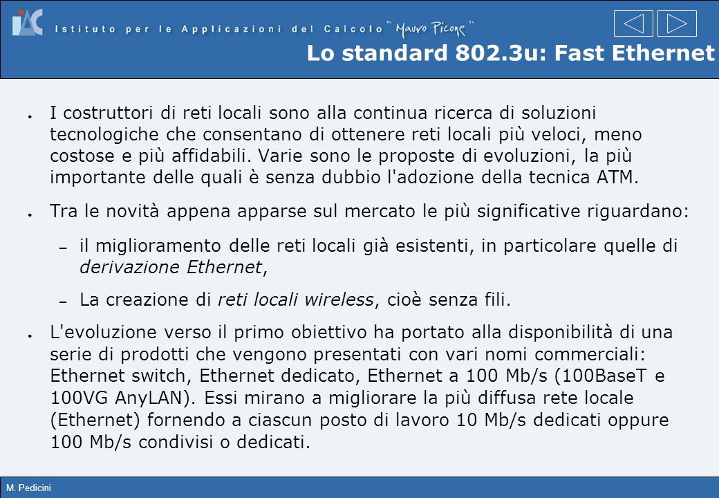 Lo standard 802.3u: Fast Ethernet