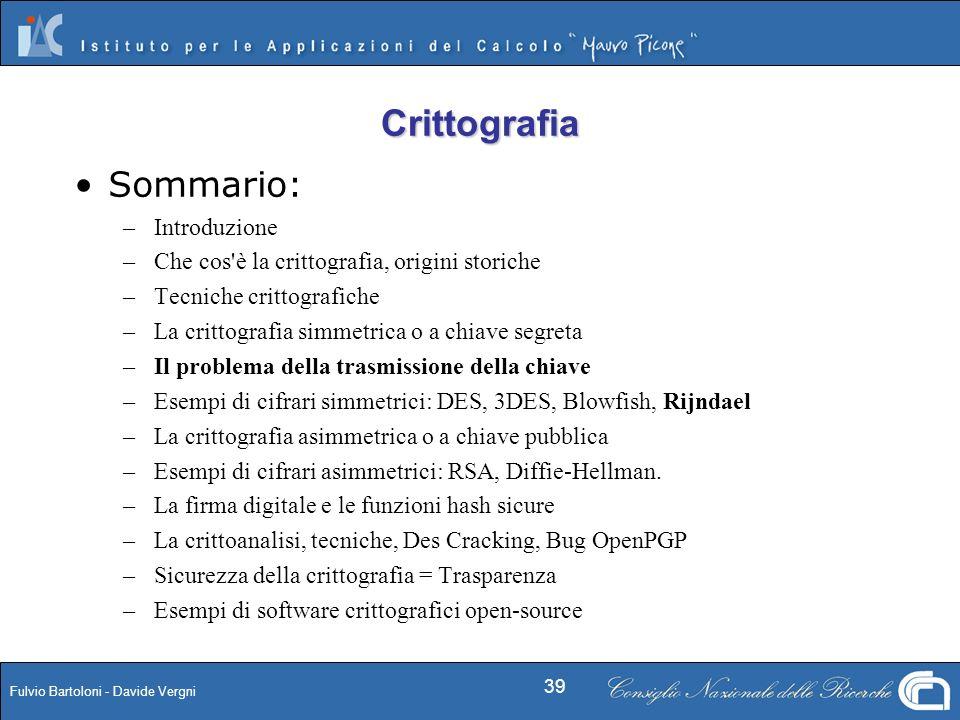Crittografia Sommario: Introduzione