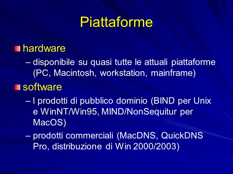 Piattaforme hardware software