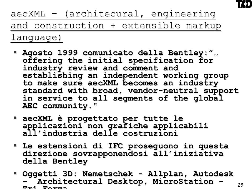 aecXML – (architecural, engineering and construction + extensible markup language)