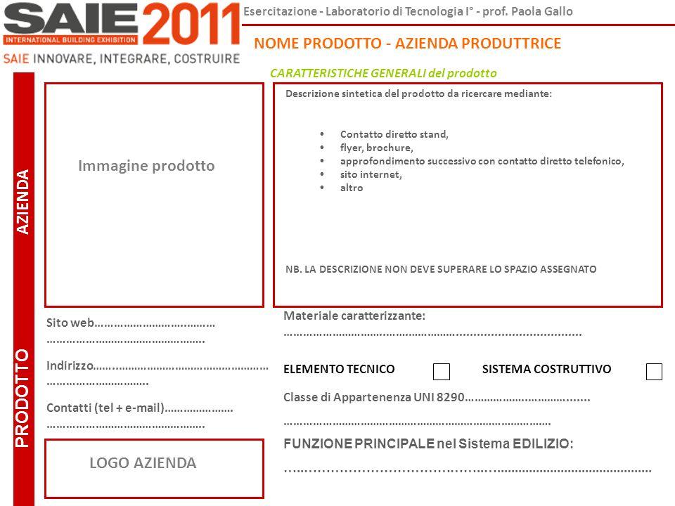 PRODOTTO AZIENDA NOME PRODOTTO - AZIENDA PRODUTTRICE Immagine prodotto