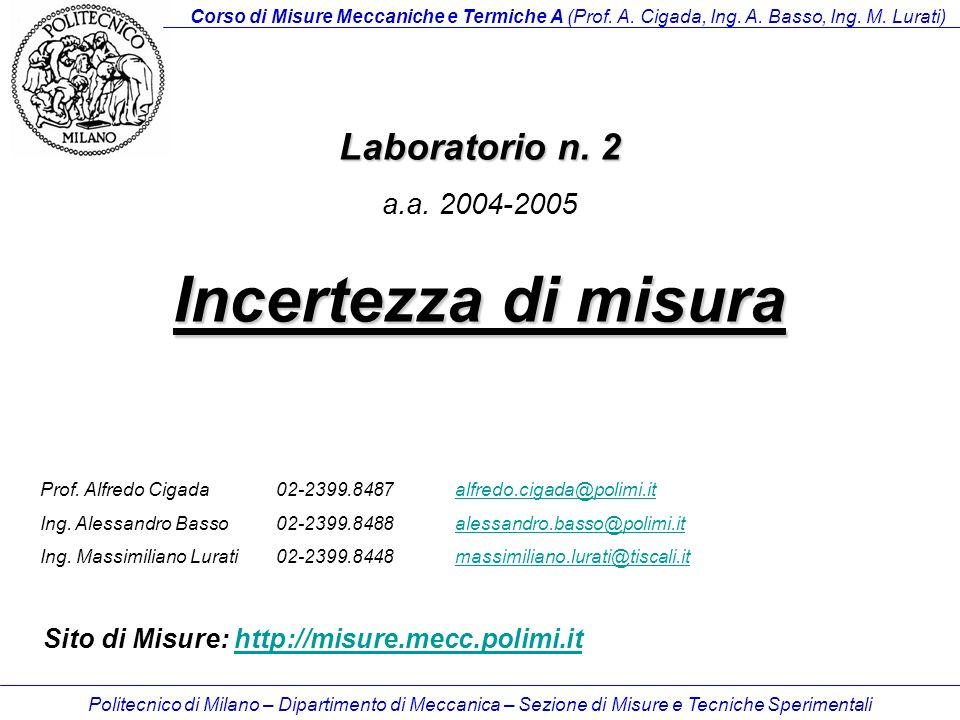 Incertezza di misura Laboratorio n. 2 a.a. 2004-2005