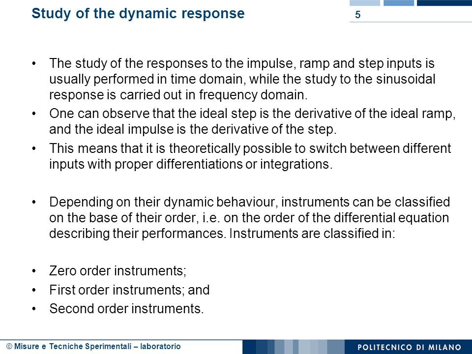 Study of the dynamic response
