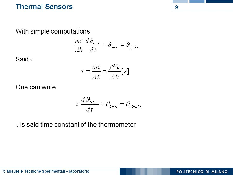 Thermal Sensors With simple computations Said  One can write  is said time constant of the thermometer