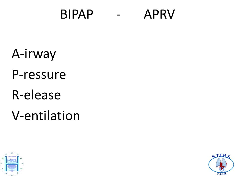 A-irway P-ressure R-elease V-entilation