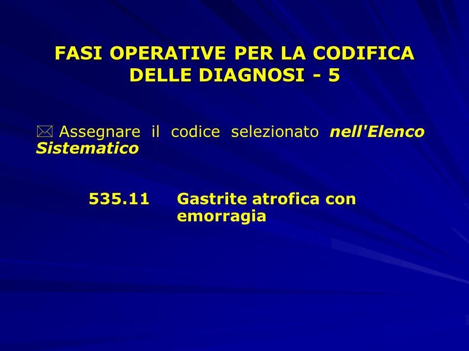 FASI OPERATIVE PER LA CODIFICA DELLE DIAGNOSI - 5