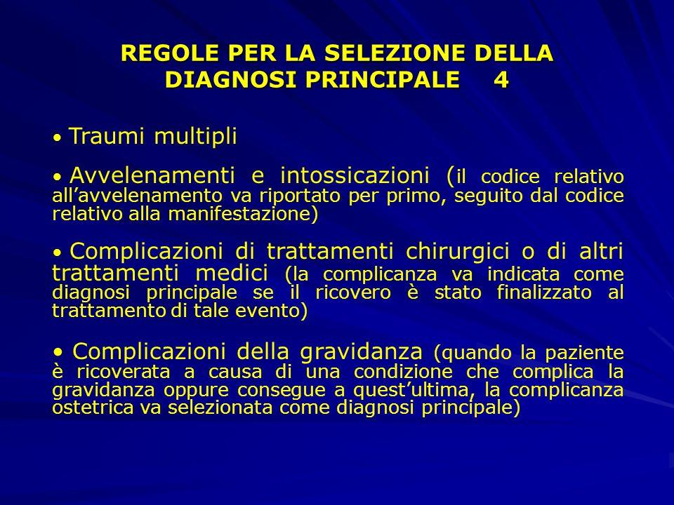 REGOLE PER LA SELEZIONE DELLA DIAGNOSI PRINCIPALE 4