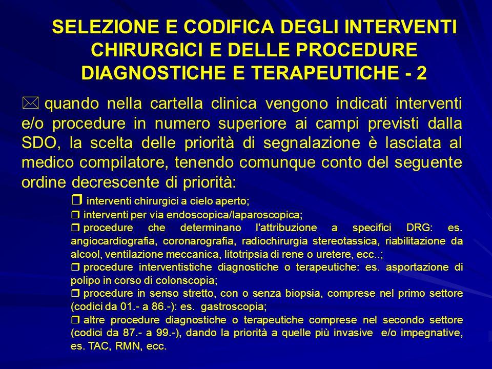 SELEZIONE E CODIFICA DEGLI INTERVENTI CHIRURGICI E DELLE PROCEDURE DIAGNOSTICHE E TERAPEUTICHE - 2