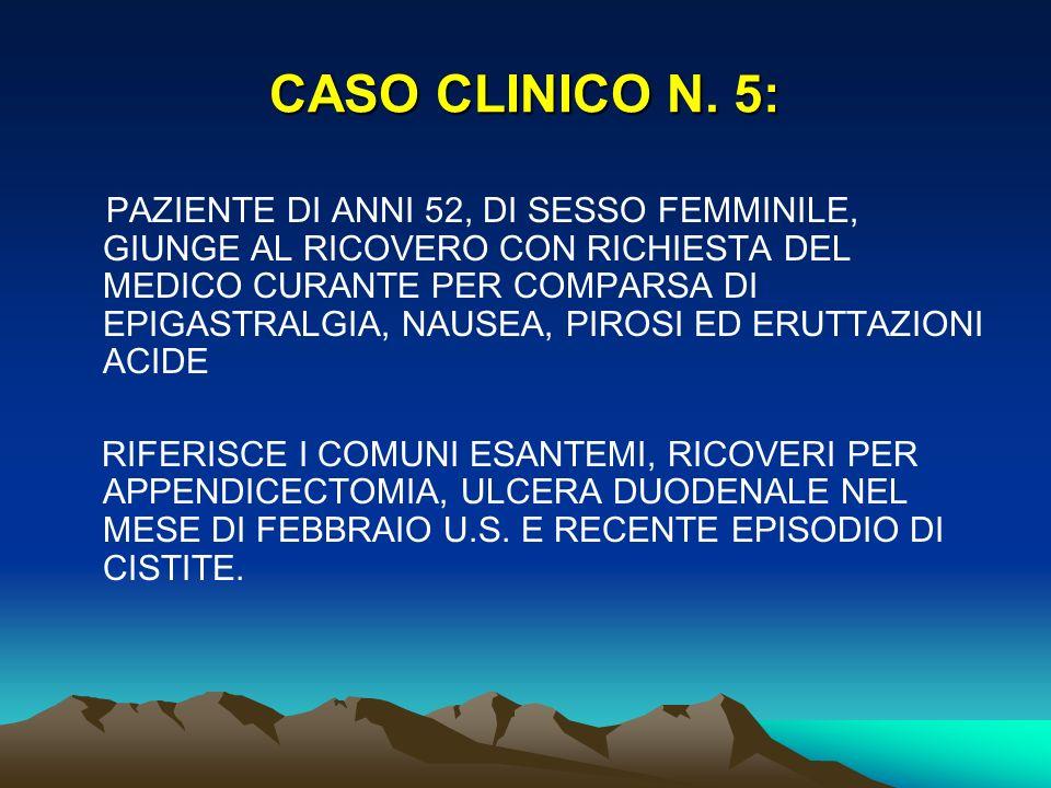 CASO CLINICO N. 5: